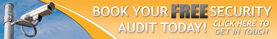 Book your FREE Security Audit TODAY! Click here to get in touch